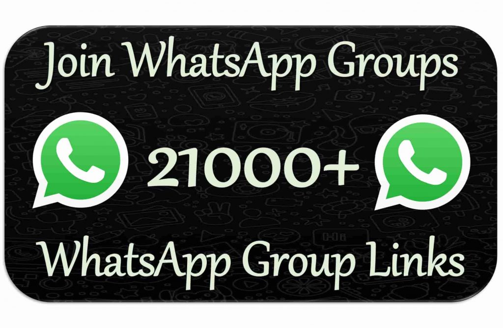 21000+ whatsapp group links 2020