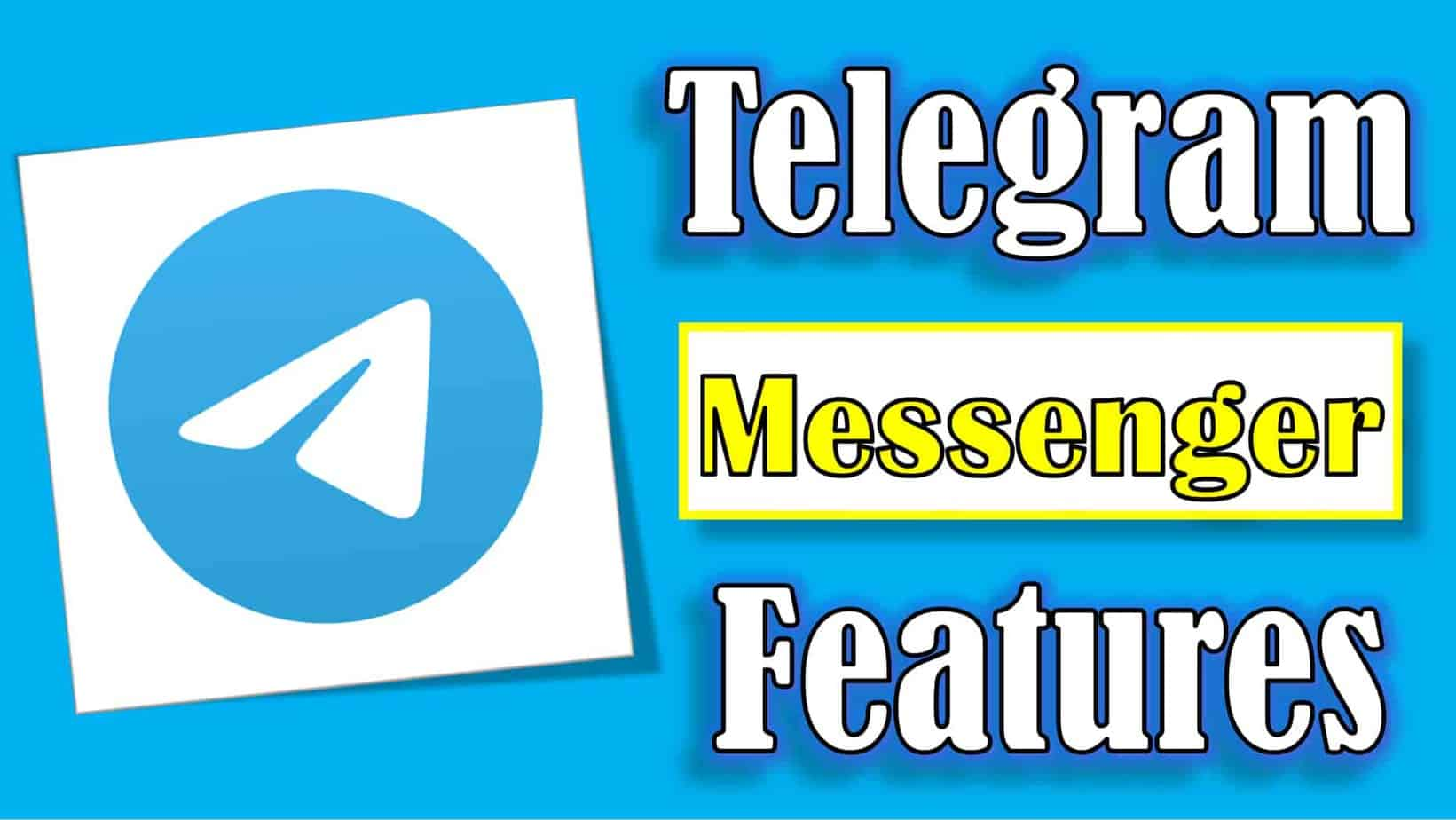 Telegram Messenger Features