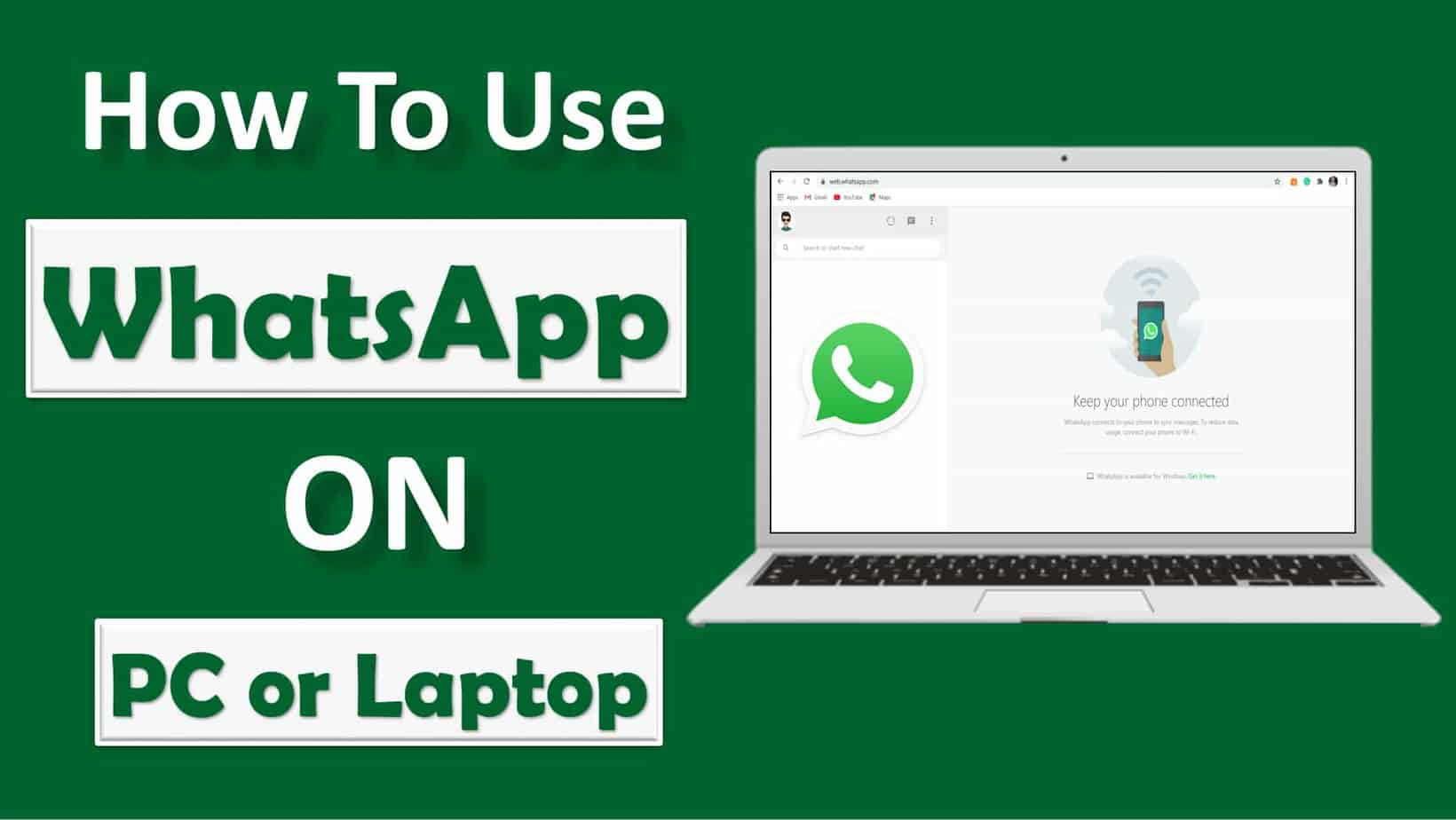 How To Use WhatsApp On Laptop Or PC
