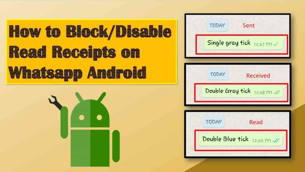 How to DisableBlock Read Receipts in Whatsapp Android