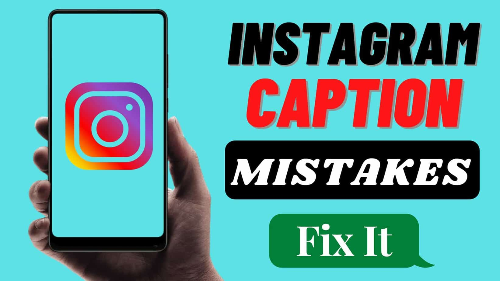 Instagram Caption Mistakes