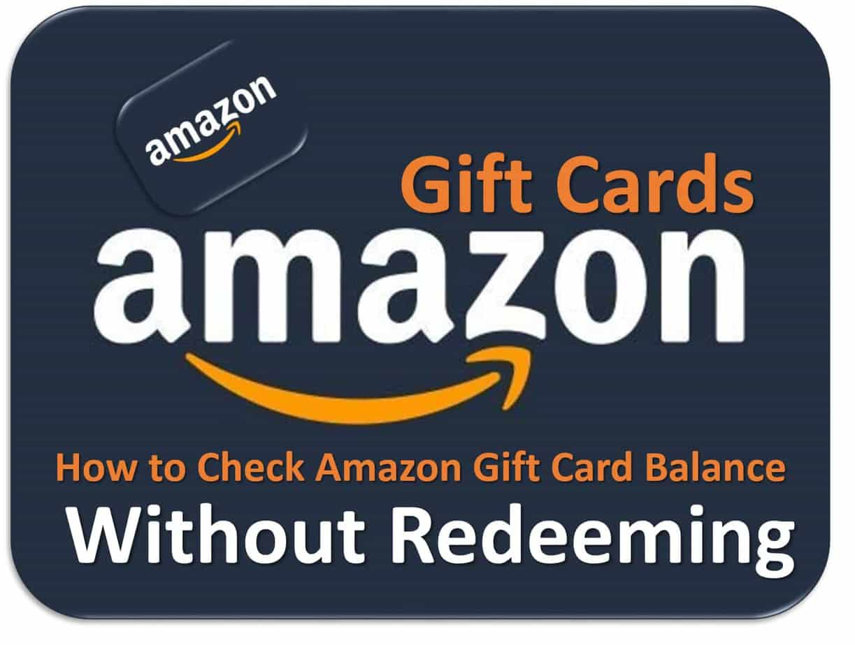 How To Check Amazon Gift Card Balance Without Redeeming 2021