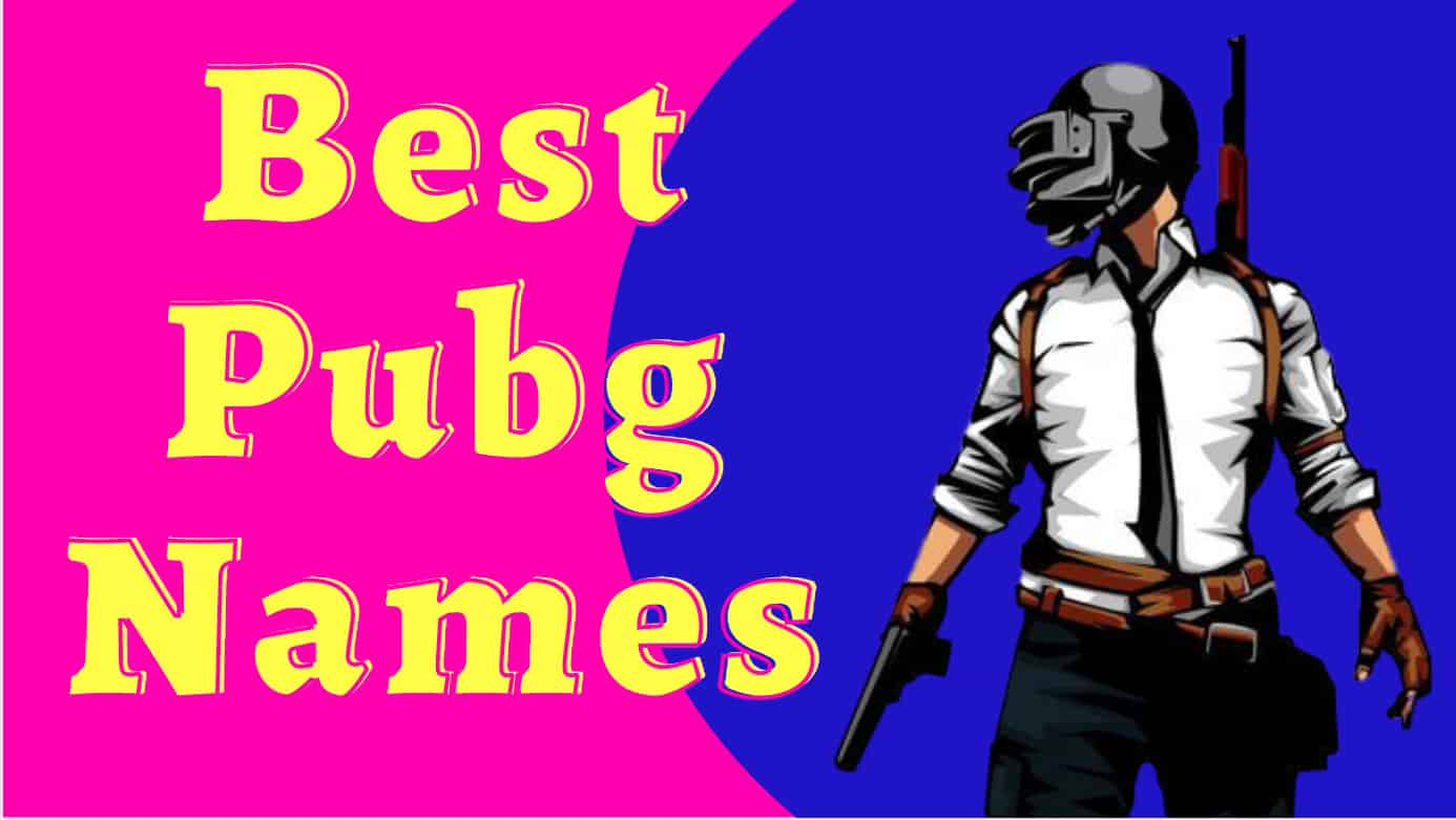 Best pubg names list