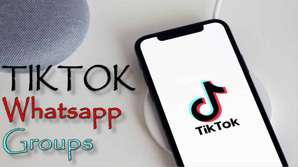 TIKTOK whatsapp groups
